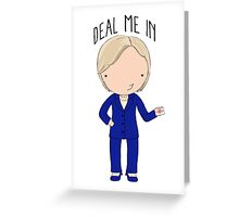 Deal Me In Greeting Card