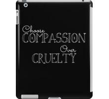 Choose Compassion iPad Case/Skin