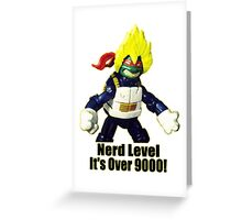Nerd Level: its over 9000 Greeting Card