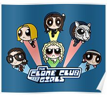 The Clone Club Girls Poster