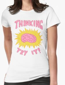 Thinking Try It! - Fabulous Brains, Man Womens Fitted T-Shirt