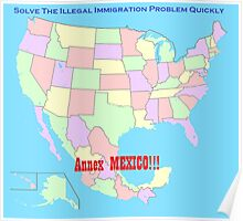 Annex Mexico to Reform Immigration! Poster