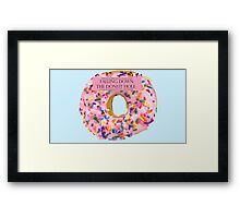 Falling Down The Donut Hole: A Tale of Unrequited Love and Despair Framed Print
