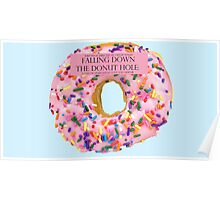 Falling Down The Donut Hole: A Tale of Unrequited Love and Despair Poster