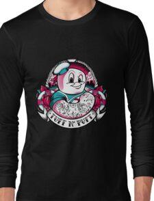 Tuff N' Puft Long Sleeve T-Shirt
