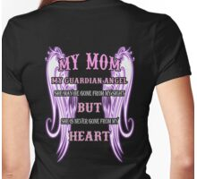 MY MOM MY GUARDIAN ANGEL MY HEART Womens Fitted T-Shirt