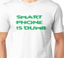 Smart Phone Funny Popular Social Network Text Unisex T-Shirt
