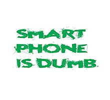 Smart Phone Funny Popular Social Network Text Photographic Print