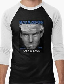 Rafa is back T-Shirt