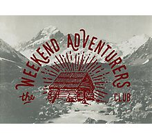 Weekend Adventurers Club Photographic Print