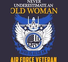 Never Underestimate an Old Woman who is also an Air Force Veteran Women's Relaxed Fit T-Shirt