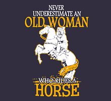 Never Underestimate an Old Woman who rides a Horse Women's Relaxed Fit T-Shirt