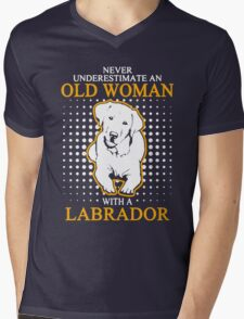 Never Underestimate an Old Woman with a Labrador Mens V-Neck T-Shirt