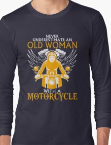 Never Underestimate an Old Woman with a motorcylce T-Shirt