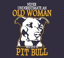 Never Underestimate an Old Woman with a PitBull Women's Relaxed Fit T-Shirt