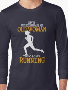 Never Underestimate an Old Woman who loves running T-Shirt