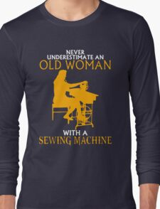 Never Underestimate an Old Woman with a Sewing Machine T-Shirt