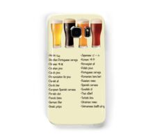 Beer in 26 Languages for Internationional Travelers Samsung Galaxy Case/Skin