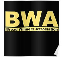 Bread Winners Association  Poster