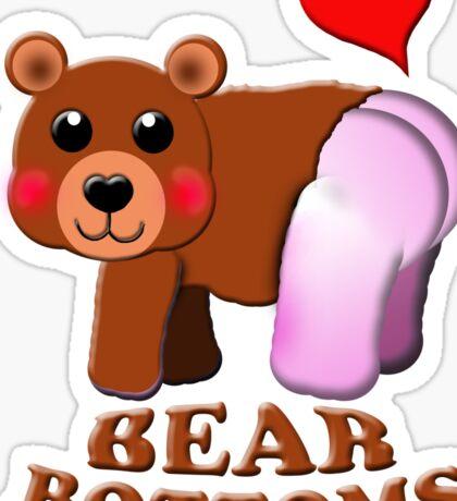 love bear bottoms Sticker