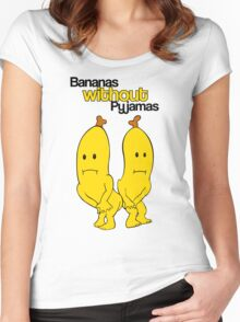 Bananas without Pyjamas??? Women's Fitted Scoop T-Shirt