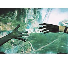 TOUCH Photographic Print