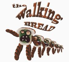 the walking bread by gruntpig