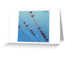 Birds, Wires 10 Greeting Card