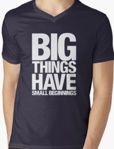 Big Things Have Small Beginnings (White Text) Mens V-Neck T-Shirt