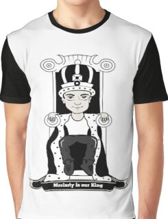 Moriarty is our King (Black and White Version) Graphic T-Shirt