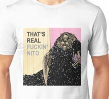 That's Real Nito Unisex T-Shirt