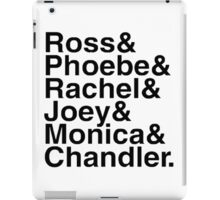 Friends - Names  iPad Case/Skin