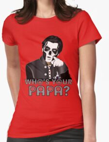 WHO'S YOUR PAPA? - papa 3 - design 4 Womens Fitted T-Shirt