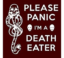 Please Panic I'm a Death Eater Photographic Print