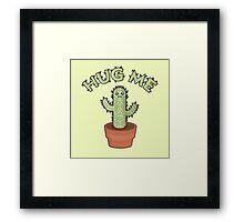 Hug me - Cactus Framed Print