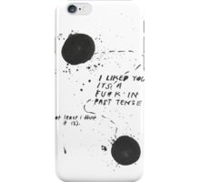 Past Tense iPhone Case/Skin