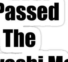 I Passed Sticker