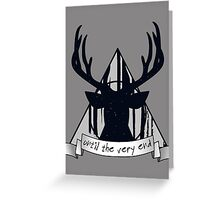 Until the very end. Greeting Card