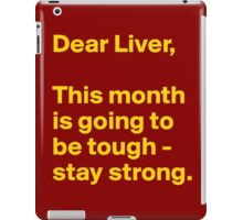 Liver To Be Tough iPad Case/Skin