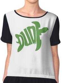 Dude (Green) Chiffon Top