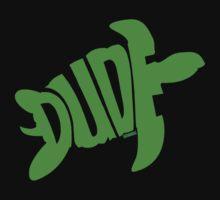 Dude (Green) Baby Tee