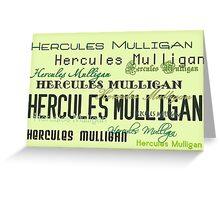 Hercules Mulligan Greeting Card