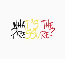 What's The Pressure? - Laura Tesoro - Belgium - Eurovision 2016 Unisex T-Shirt