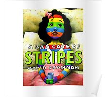 A Bad Case of Stripes  Poster