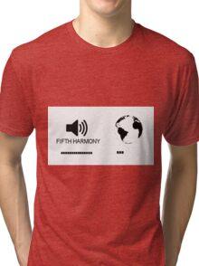 Fifth Harmony vs World Tri-blend T-Shirt
