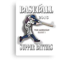 Baseball-Super Batters - 2016 Canvas Print