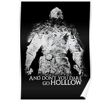 Don't Dare go Hollow Poster