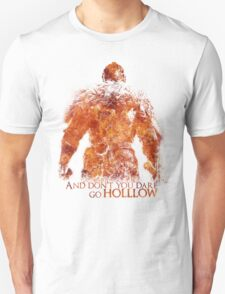 Don't Dare go Hollow - Flame Unisex T-Shirt