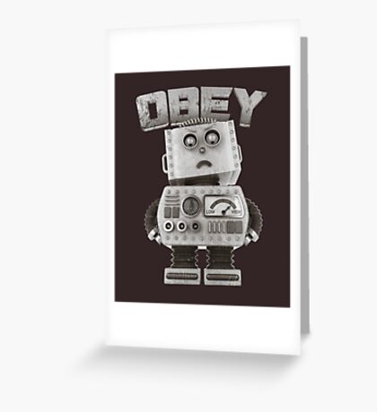 Obey The Robot Greeting Card