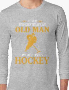 Old Man Loves Hockey Long Sleeve T-Shirt